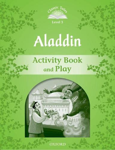 9780194239233: Classic Tales Second Edition: Classic Tales 3. Aladdin. Activity Book and Play
