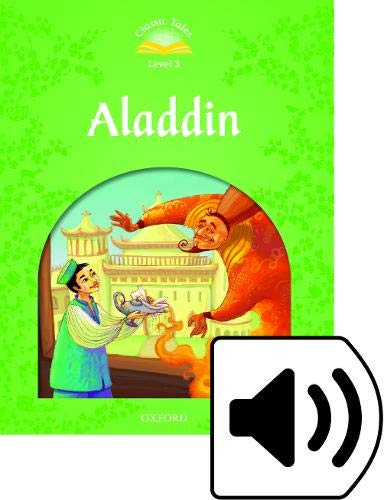 9780194239257: Classic Tales Second Edition: Classic Tales 3. Aladdin. Audio CD Pack