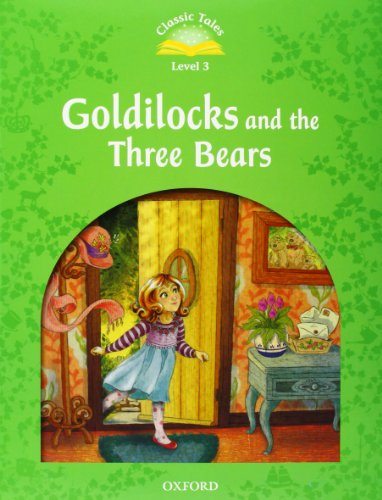 9780194239295: Classic Tales Second Edition: Level 3: Goldilocks and the Three Bears e-Book & Audio Pack