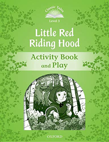 9780194239318: Classic Tales Second Edition: Classic Tales 3. Little Red Riding. Activity Book and Play