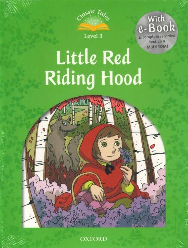 9780194239332: Classic Tales Second Edition: Level 3: Little Red Riding Hood e-Book & Audio Pack