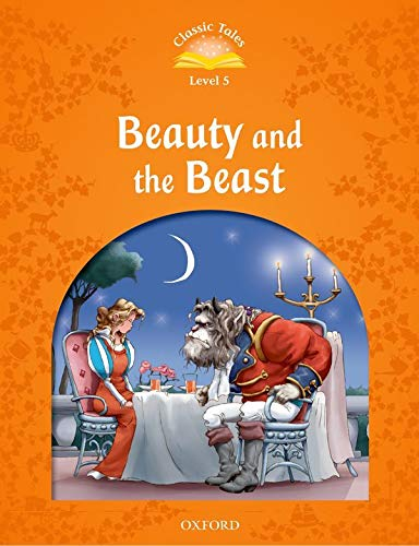 9780194239387: Classic Tales: Level 5: Beauty and the Beast