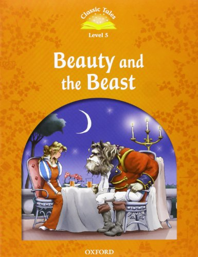 9780194239417: Classic Tales Second Edition: Level 5: Beauty and the Beast e-Book & Audio Pack