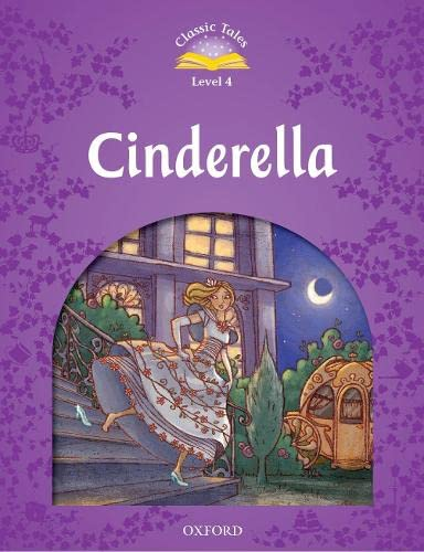 9780194239424: Classic Tales Second Edition: Level 4: Cinderella