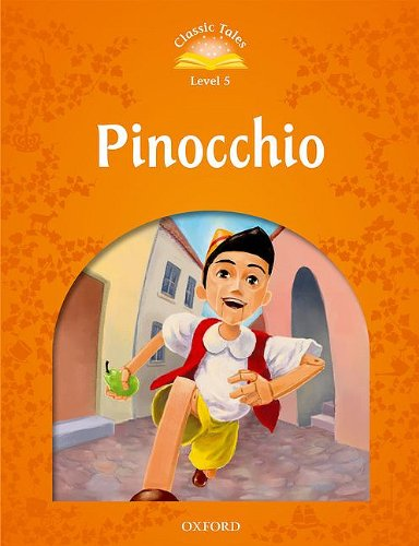 9780194239509: Classic Tales Second Edition: Level 5: Pinocchio