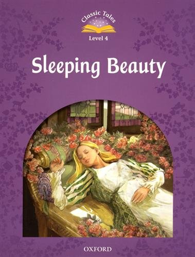 9780194239547: Classic Tales Second Edition: Level 4: Sleeping Beauty