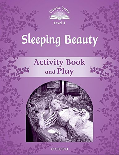 9780194239554: Classic Tales Second Edition: Classic Tales 4. Sleeping Beauty. Activity Book and Play