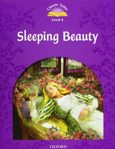 9780194239578: Classic Tales Second Edition: Classic Tales 4: Sleeping Beauty