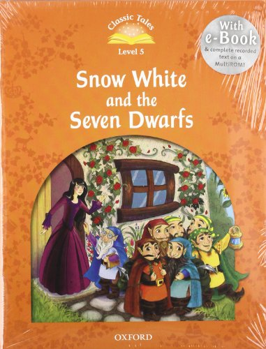 9780194239615: Classic Tales Second Edition: Level 5: Snow White and the Seven Dwarfs e-Book & Audio Pack