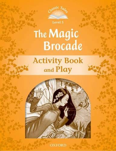 9780194239639: Classic Tales Second Edition: Classic Tales Level 5. The Magic Brocade: Activity Book 2nd Edition