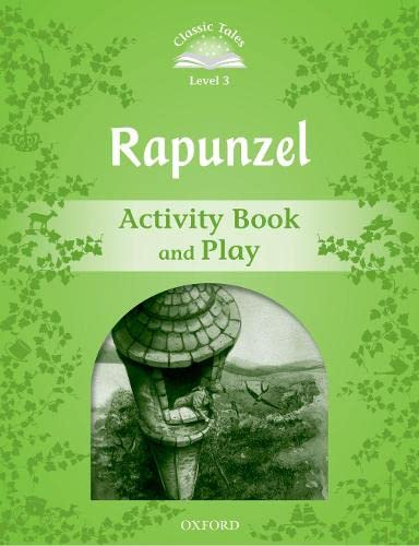 9780194239769: Classic Tales Second Edition: Classic Tales 3. Rapunzel. Activity Book and Play