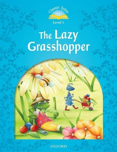 9780194239813: Classic Tales Second Edition: Level 1: The Lazy Grasshopper