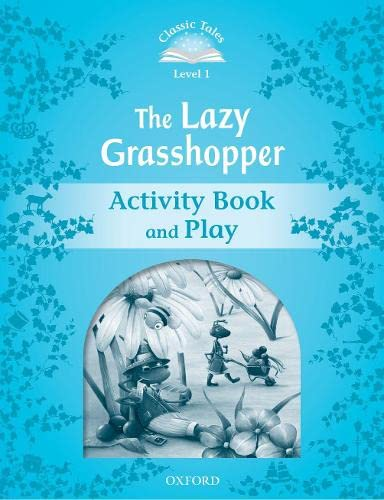 9780194239875: Classic Tales Second Edition: Classic Tales 1. The Lazy Grasshopper. Activity Book and Play