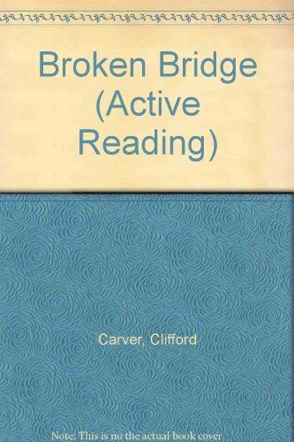 9780194242042: Broken Bridge (Active Reading)