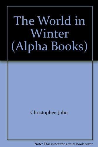 9780194242387: The World in Winter (Alpha Books)