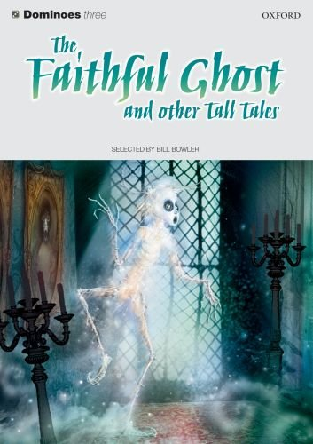 9780194243780: Dominoes Faithful Ghost and Other Tall Tales (Dominoes 3)