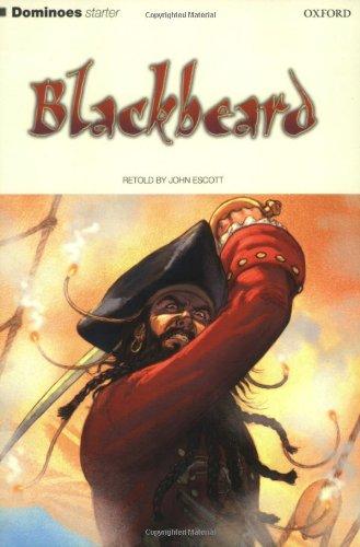 9780194244824: Dominoes: Starter Level (250 Headwords): Blackbeard: Blackbeard Starter level (Oxford Dominoes Starter)
