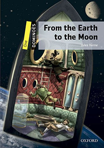 9780194245548: Dominoes: One: From the Earth to the Moon Pack: Level 1 - World Literature