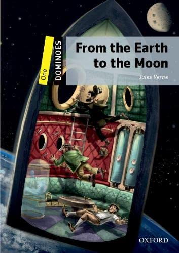 9780194245579: Dominoes: One: From the Earth to the Moonworld Literature Level 1