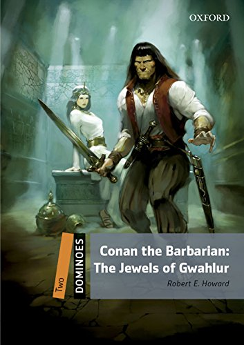 9780194245623: Dominoes: Two: Conan the Barbarian: The Jewels of Gwahlur Pack: Level 2 - TV & Film Adventure