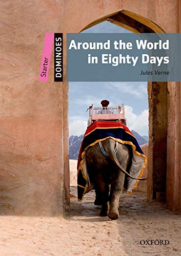 9780194246651: Dominoes Starter. Around the World in Eighty Days Pack