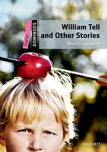 9780194246675: Dominoes: Starter: William Tell and Other Stories Pack