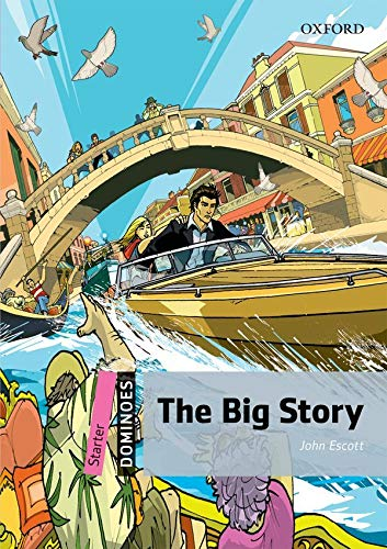 Dominoes: Starter: The Big Story Pack (Mixed: John Escott