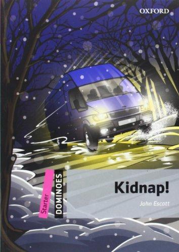 9780194246750: Dominoes- Starter: Kidnap!- Pack (libro y multiROM)