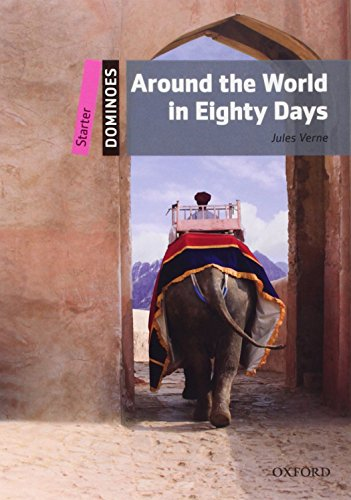 9780194247016: Dominoes: Starter: Around the World in Eighty Days