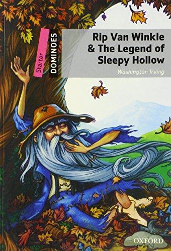9780194247023: Rip Van Winkle & the Legend of Sleepy Hollow: Starter Level: 250-Word Vocabulary Rip Van Winkle & the Legend of Sleepy Hollow (Dominoes, Starter Level)