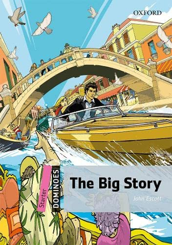 9780194247108: THE BIG STORY: Starter Level: 250-Word Vocabulary The Big Story (Dominoes: Starter Level)