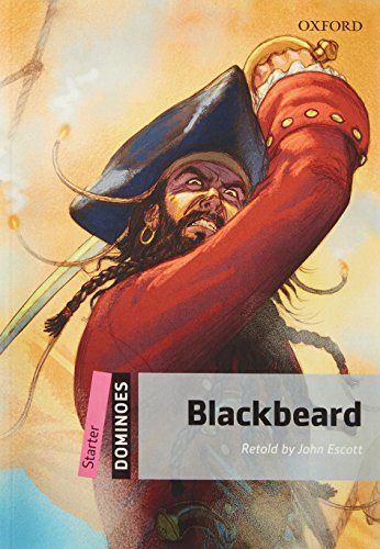 9780194247146: Dominoes, New Edition: Starter Level: 250-Word Vocabulary Blackbeard (Dominoes: Starter Level: 250 Headwords)