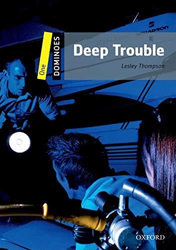 9780194247252: Deep trouble. Dominoes. Livello 1. Con CD-ROM. Con Multi-ROM