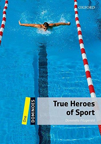 9780194247344: True heroes of sport. Dominoes. Livello 1. Con CD-ROM. Con Multi-ROM