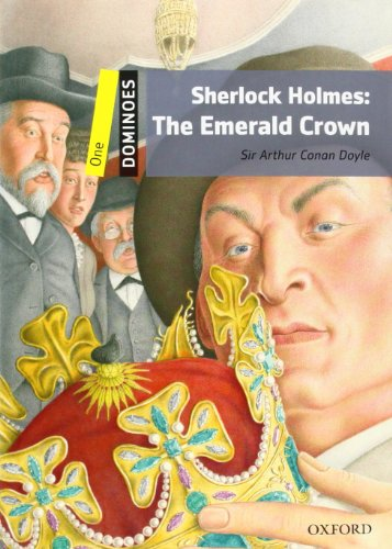9780194247627: Dominoes: Level 1: 400-Word Vocabulary Sherlock Holmes: The Emerald Crown (Dominoes, Level One)