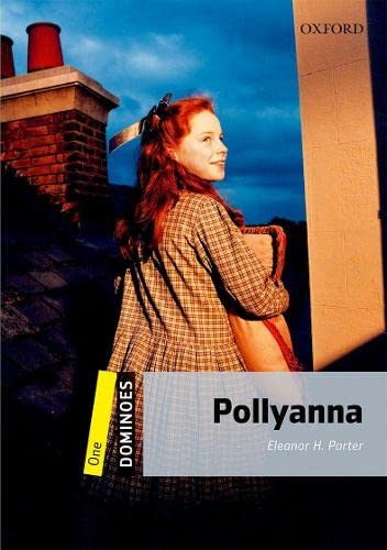 Dominoes: One: Pollyanna: Eleanor H. Porter