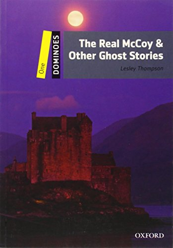 9780194247672: Dominoes: Level 1: 400-Word Vocabulary The Real McCoy & Other Ghost Stories
