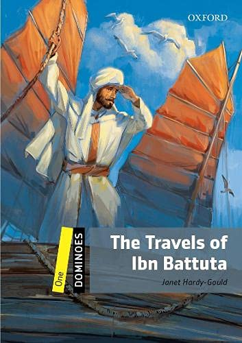 9780194247726: Dominoes: Level 1: 400-Word Vocabulary The Travels of Ibn Battuta (Dominoes. Level One)