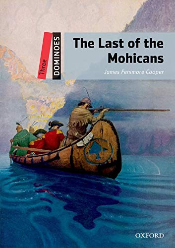 9780194247764: Dominoes, New Edition: Level 3 The Last of the Mohicans Pack