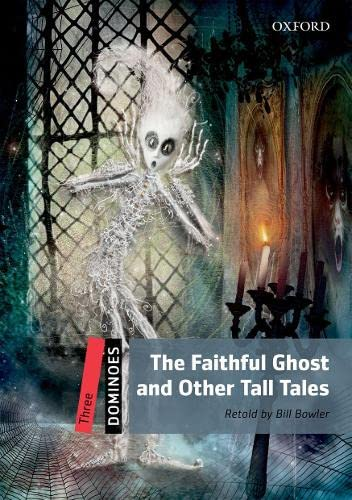 9780194247832: Dominoes Level 3: the Faithful Ghost and Other Tales Multi-ROM Pack