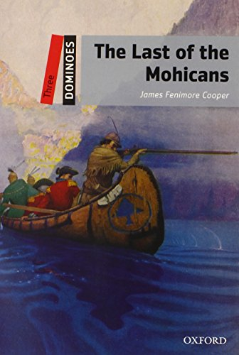 9780194248181: Dominoes: Three: The Last of the Mohicans