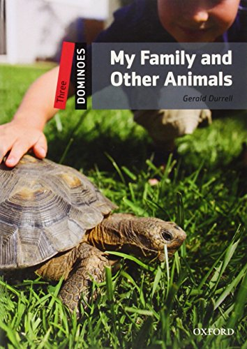 Dominoes: My Family and Other Animals Level 3: Gerald Durrell