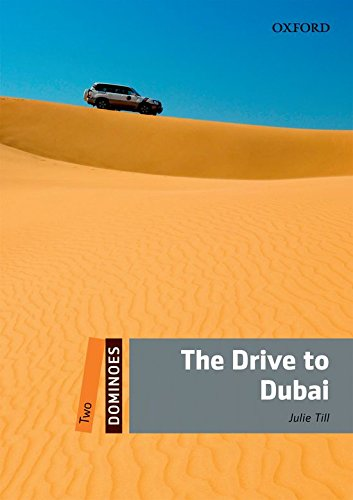 9780194248440: Dominoes: Two: The Drive to Dubai Pack