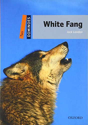 9780194248822: Dominoes: Level 2: 700-Word Vocabulary White Fang