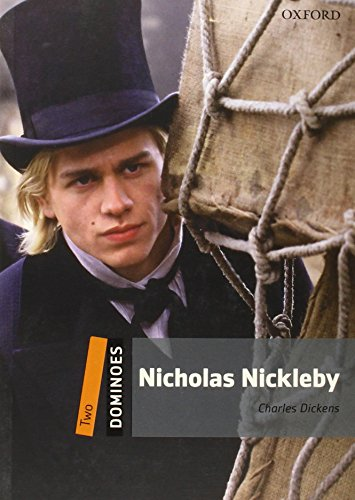 9780194248860: Dominoes, New Edition: Level 2: 700-Word Vocabulary Nicholas Nickleby