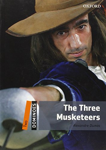 9780194248877: Dominoes, New Edition: Level 2: 700-Word Vocabulary The Three Musketeers (Dominoes: Level 2)
