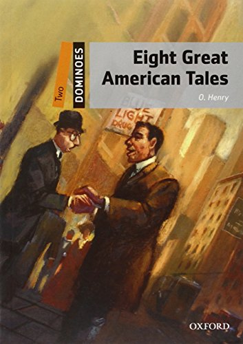 9780194248907: Dominoes, New Edition: Level 2: 700-Word Vocabulary Eight Great American Tales (Dominoes, Level 2)