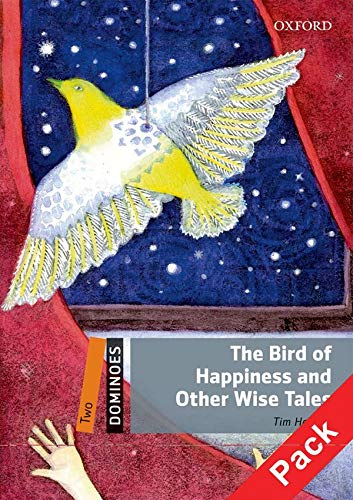 9780194249171: Dominoes Level 2: the Bird of Happiness and Other Wise Tales Pack