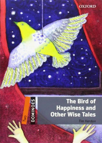 9780194249195: Dominoes: Two: The Bird of Happiness and Other Wise Tales