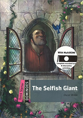 9780194249294: The selfish giant. Dominoes quick starters. Con CD-ROM